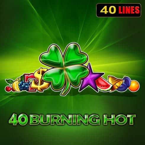 40 Burning Hot păcănele 77777